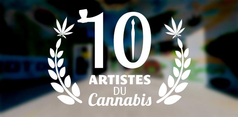 10 artistes du cannabis