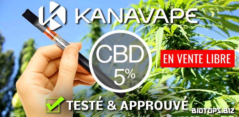 Kanavape vaporisateur cbd teste et approuve