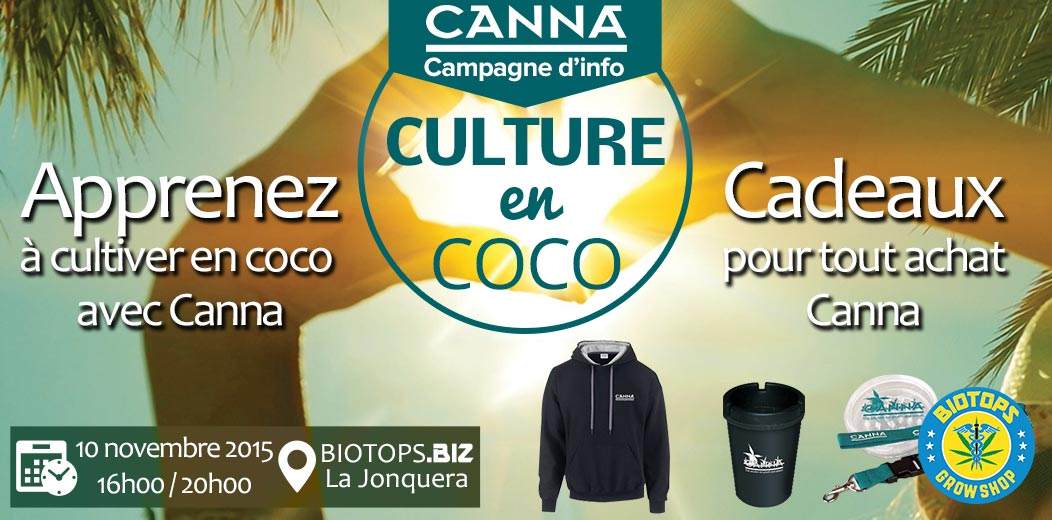Canna en visite chez Biotops.BIZ : information culture du cannabis en coco