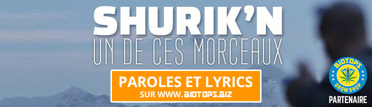 Shurik'n Un de ces morceaux paroles lyrics